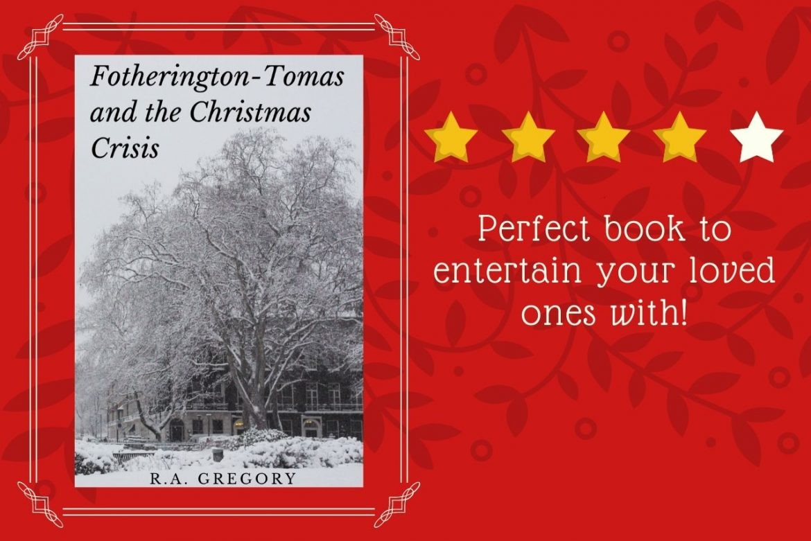 Book Review: Fotherington-Tomas and the Christmas Crisis by R.A. Gregory