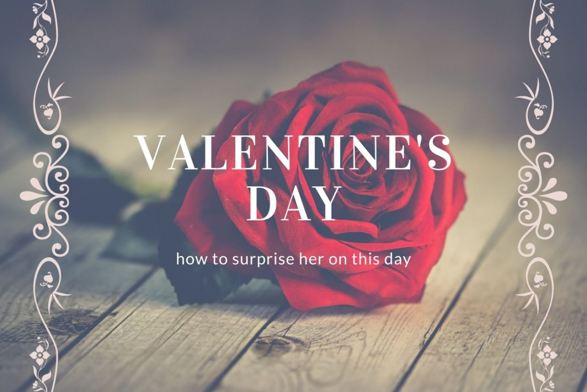 How To Surprise Your Girlfriend On Valentine's Day