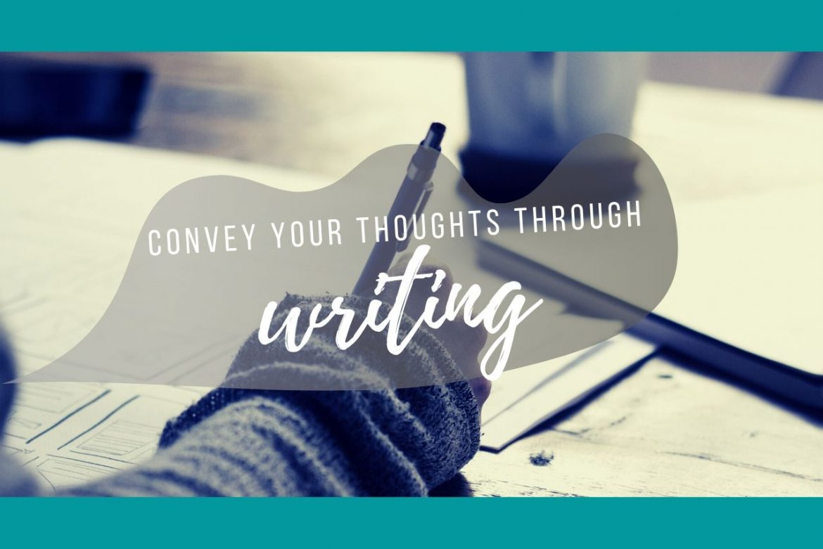How To Put Your Thoughts Into Words